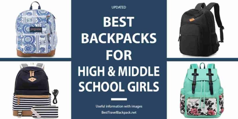 Best Backpacks for High and Middle School Girls