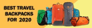 Best Travel Backpacks for